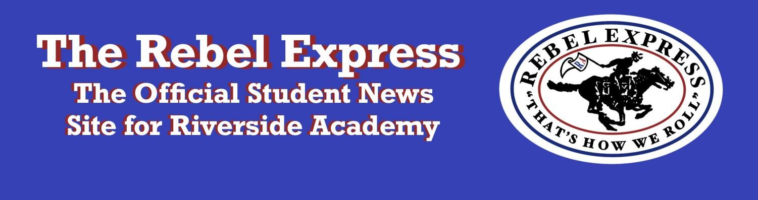 The Student News Site of Riverside Academy